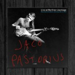 Jaco Pastorius / Live at Berliner Jazztage