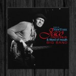 Jaco Pastorius & Word of Mouth Big Band / Live in New York
