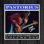 Jaco Pastorius / Live in New York City, Vol.1: Punk Jazz