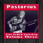 Jaco Pastorius / Live in New York City, Vol.3: Promise Land