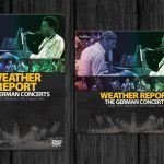 Weather Report / The German Concerts
