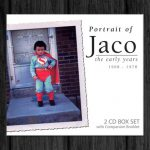 Jaco Pastorius / Portrait of Jaco the early years 1968 – 1978