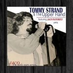 Jaco Pastoius / Tommy Strand & The Upper Hand Featuring Jaco Pastoius