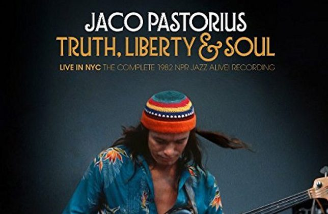 Truth, Liberty & Soul?Live In NYC: The Complete 1982 NPR Jazz Alive! Recording