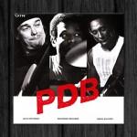 Jaco Pastorius, Kenwood Dennard, Hiram Bullock / PDB