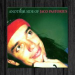 Jaco Pastorius / Another Side of Jaco Pastorius