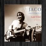 Jaco Pastorius / Last Live 1986
