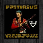 Jaco Pastorius / Live in New York City, Vol.2: Trio