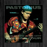 Jaco Pastorius / Live in New York City, Vol.4: Trio 2
