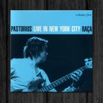 Jaco Pastorius / Live in New York City, Vol.5: Raca