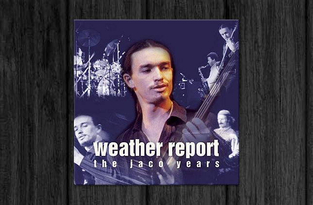 This Is Jazz 40 Weather Report - The Jaco Years