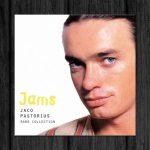 Jaco Pastorius / JAMS Jaco Pastorius Rare Collection