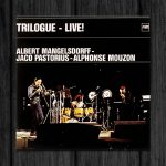 Albert Mangelsdorff / Trilogue – Live!