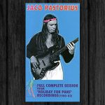 Jaco Pastorius / Full Complete Session from Holiday For Pans (1980-82)