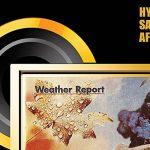 ウェザー・リポート1977年発表のベストセラー・アルバム『Heavy Weather』がハイブリッドSACDで登場!