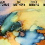 【2018年4月20日発売予定】『Pastorius/Metheny/Ditmas/Bley』インポート盤CDで再発売