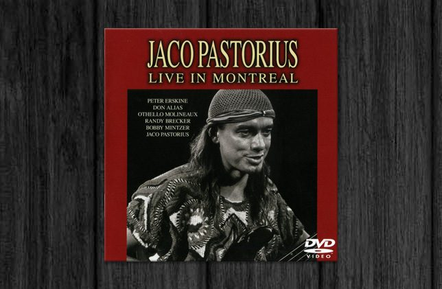 Jaco Pastorius / Live in Montreal