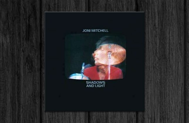 Joni Mitchell / Shadows and Light