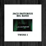 Jaco Pastorius Big Band / Twins I