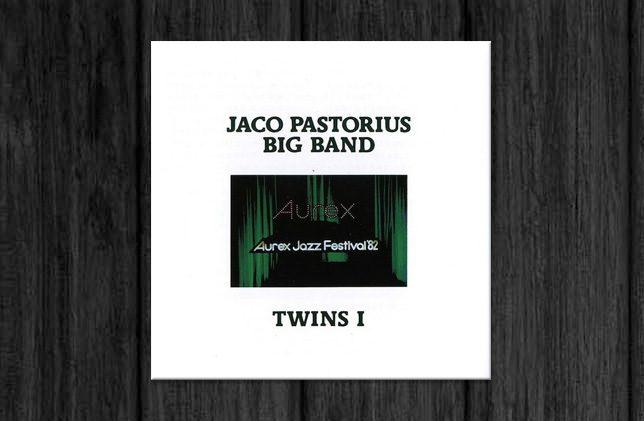 Jaco Pastorius Big Band / Twins I