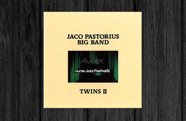 Jaco Pastorius Big Band / Twins II