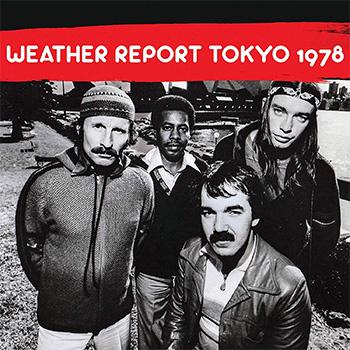Weather Report / Tokyo 1978