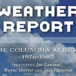 【2021年2月26日発売】ジャコ・パストリアスが在籍していたウェザー・リポートのアルバム6作品CD-BOXセットが再発